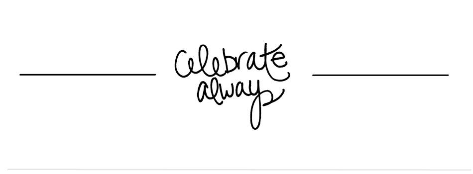 Celebrate Always