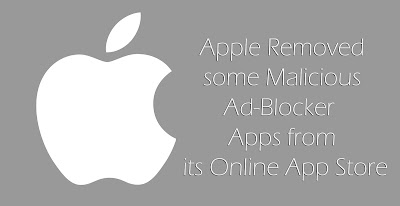 Apple Removed some Malicious Ad-Blocker Apps from its Online Store