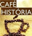 ESTAMOS NO CAFÉ HISTÓRIA