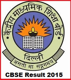 CBSE Class 10th Result 2015 | CBSE Class 12th Result 2015