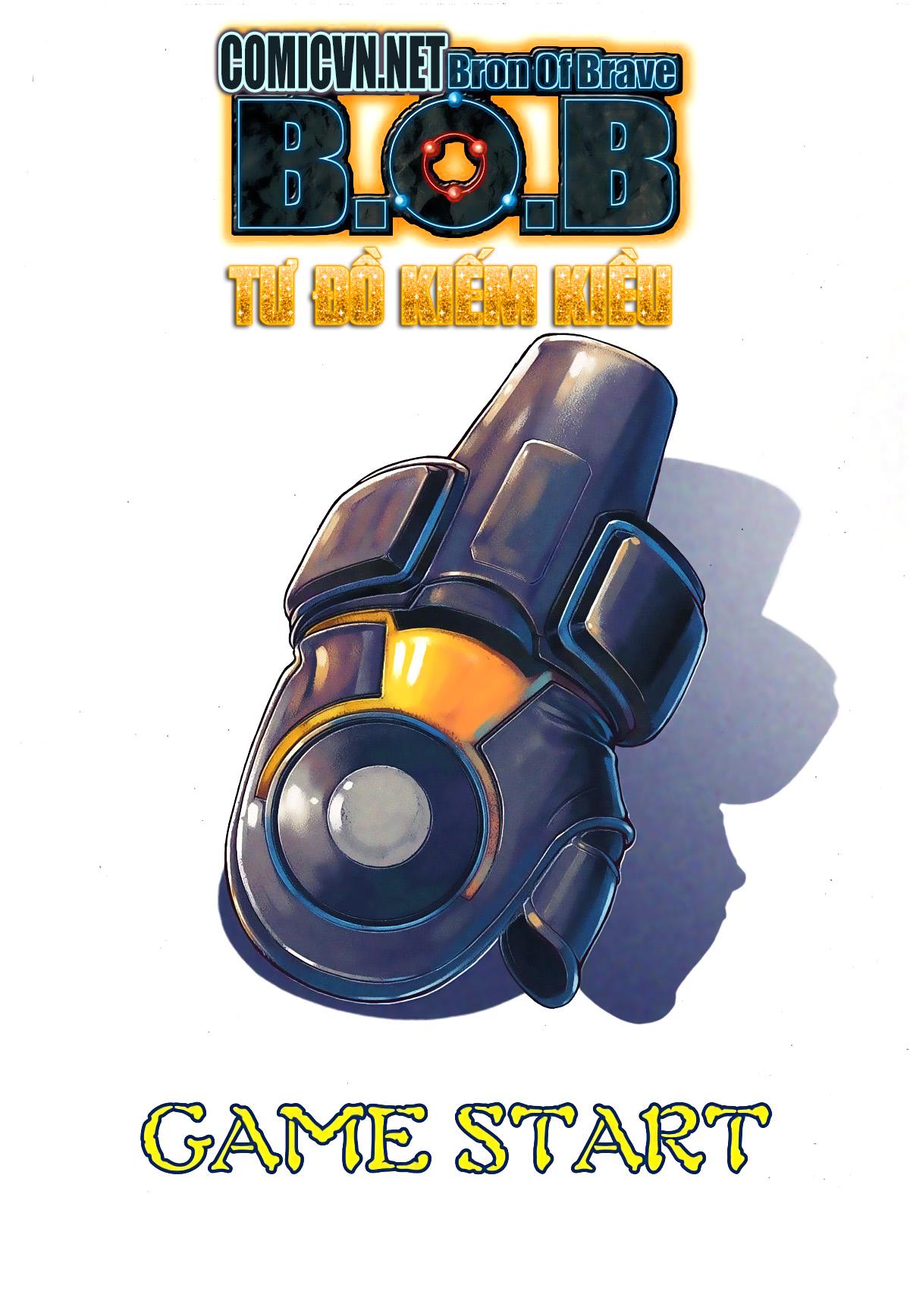 xem truyen moi - BRON OF BRAVE (Tái Tạo Không Gian) - Chapter 16: Game Start 2