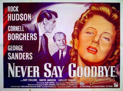 """Never Say Goodbye"" (1956)"