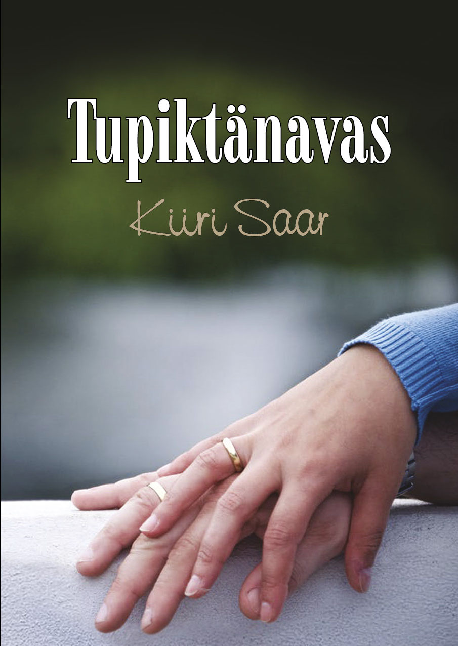 """Suhteromaan """"Tupiktänavas"""", kirjastus Kentaur, 2017"""