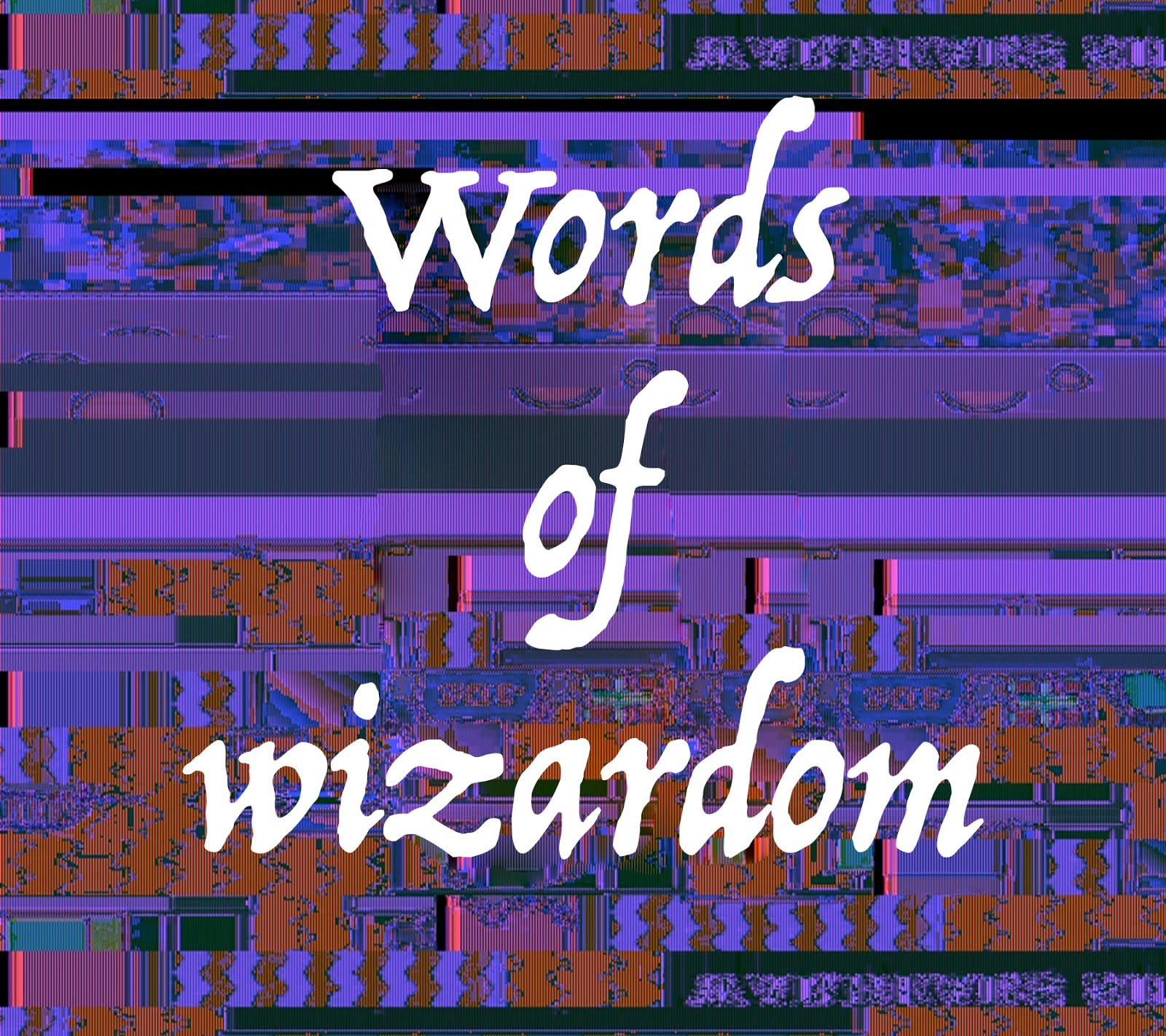 Words Of Wizardom