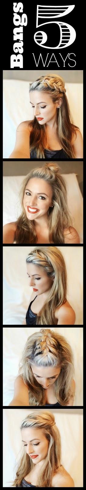 Hair Tutorial: Bangs Five Ways