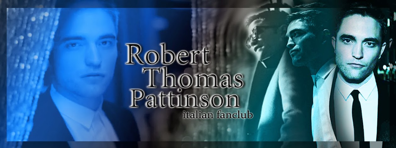 Robert Thomas Pattinson italian fanclub
