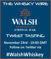 Walsh Whiskey Tweet Tasting