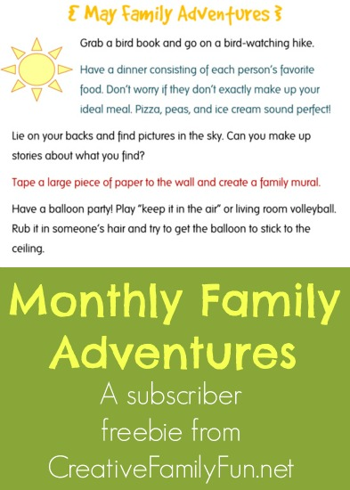 http://www.creativefamilyfun.net/2014/05/family-adventures-subscriber-freebie.html