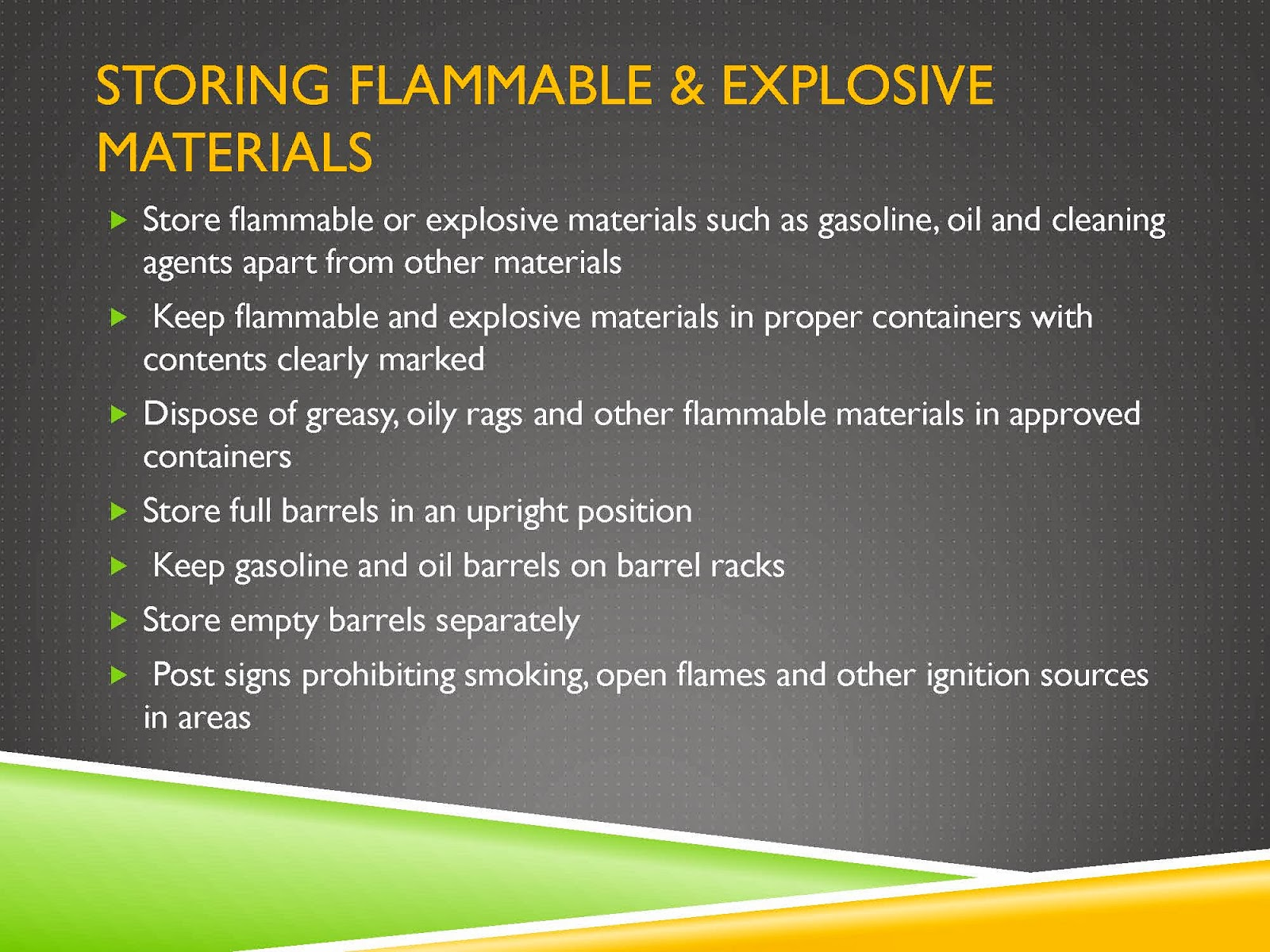 FLAMMABLE AND EXPLOSIVE MATERIALS
