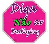 Campanha:Não ao Bullying!
