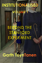 INSTITUTIONALISED VOLUME 1: Beyond the Stanford Experiment