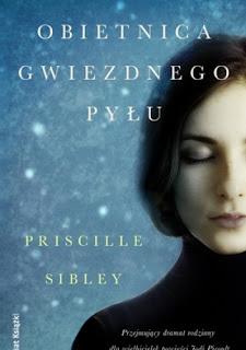 """Obietnica gwiezdnego pylu"" Priscille Sibley"