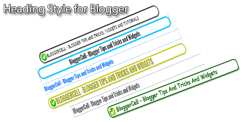 Best Css heading Styles for Blogger