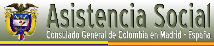 ASISTENCIA SOCIAL DEL CONSULADO DE COLOMBIA EN MAD