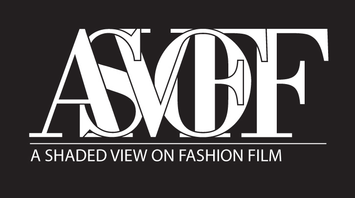 A Shaded View on Fashion Film (ASVOFF)
