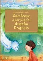 My book/ Moja książka - Zamkowe opowieści duszka Bogusia