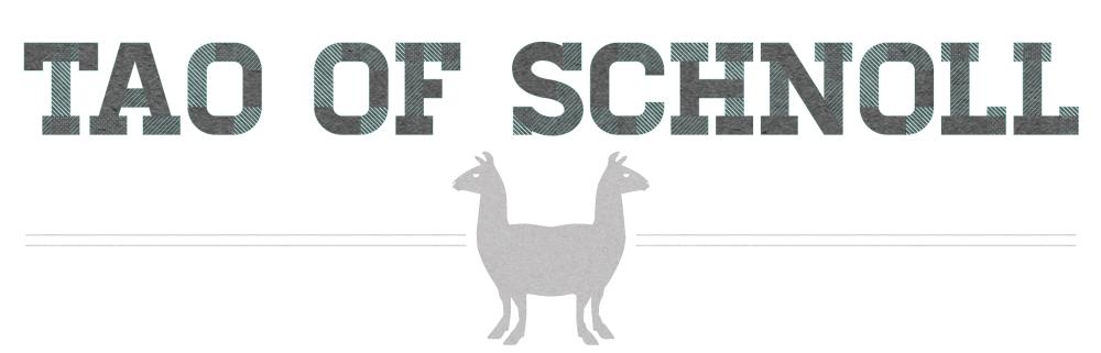 Tao of Schnoll