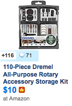 http://slickdeals.net/f/7452140-dremel-709-02-110-piece-all-purpose-rotary-accessory-kit-amazon-for-9-88