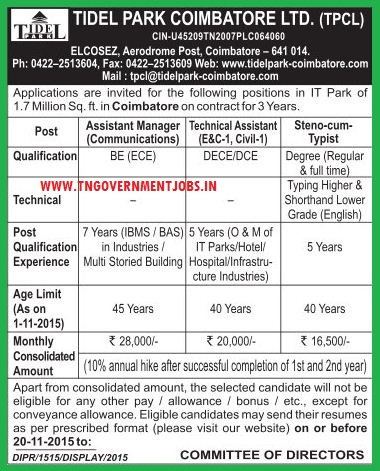 Applications are invited for the posts of Technical Assistant, Steno Typist and Assistant Manager (Communications) in Tidel Park Coimbatore