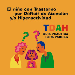 Guía práctica para padres con hijos con TDAH.