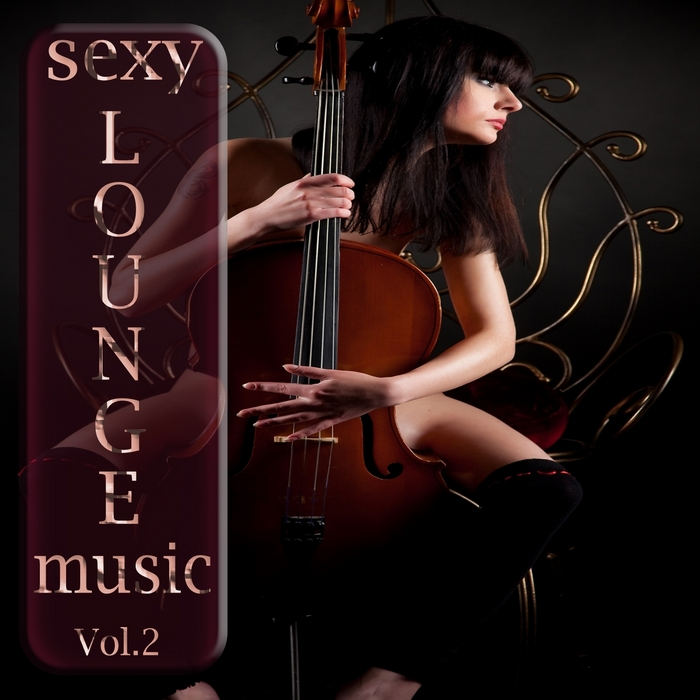 Sexy Lounge Music – Vol. 2 – 2013