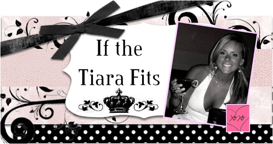 If the Tiara Fits