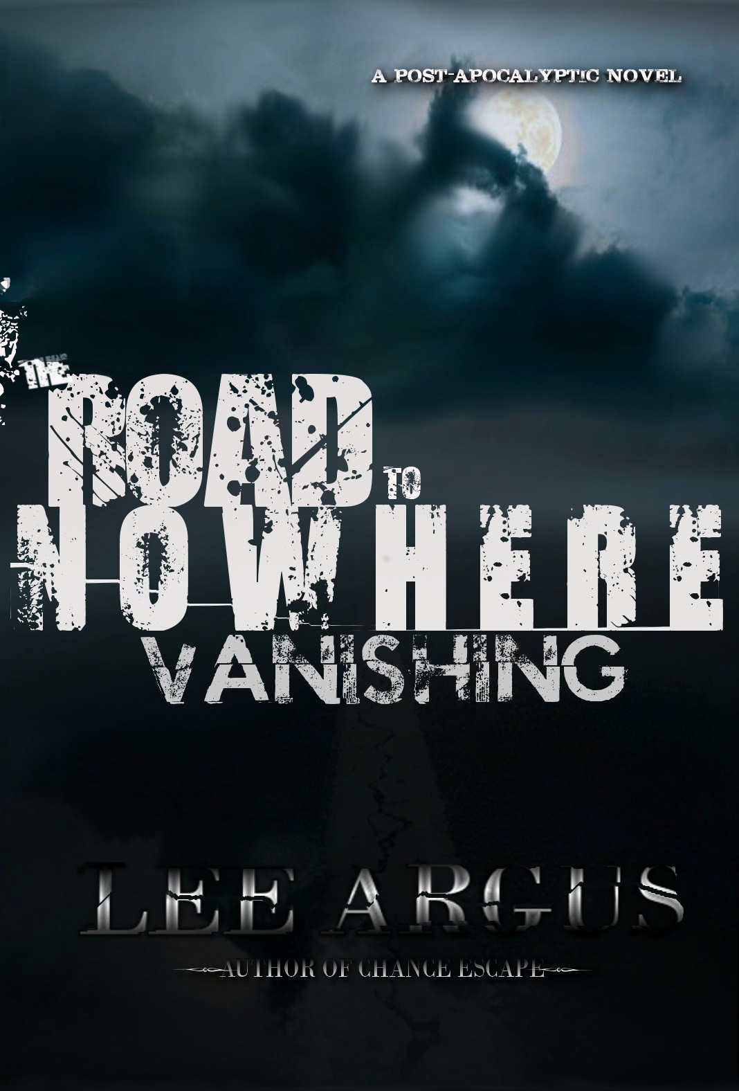 The Road to Nowhere: Vanishing