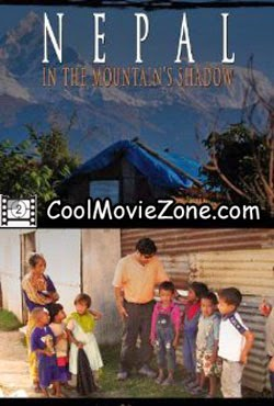 Nepal, in the Mountain's Shadow (2009)