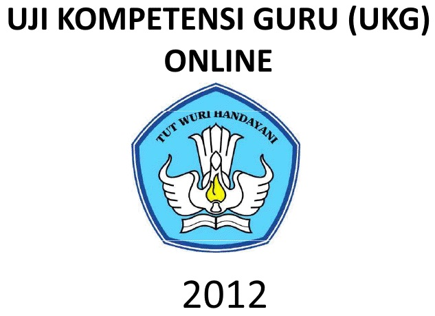 uji kompetensi guru online 2012 pelaksanaan uji kompetensi guru ukg