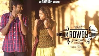 Naanum Rowdy Dhaan – Title Track _ Lyric Video _ Anirudh _ Benny Dayal _ Vignesh Shivan