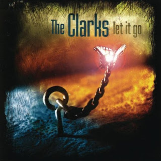 The Clarks - Let It Go - 2000