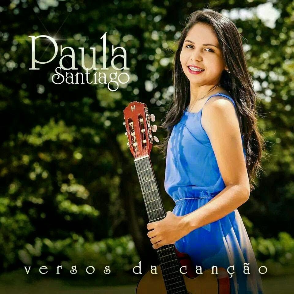 Paula Santiago - Versão da Canção
