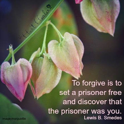 Forgiveness is for YOU ---not for the other person!
