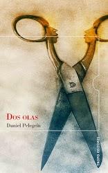 """""""Dos olas"""" - Daniel Pelegrín."""