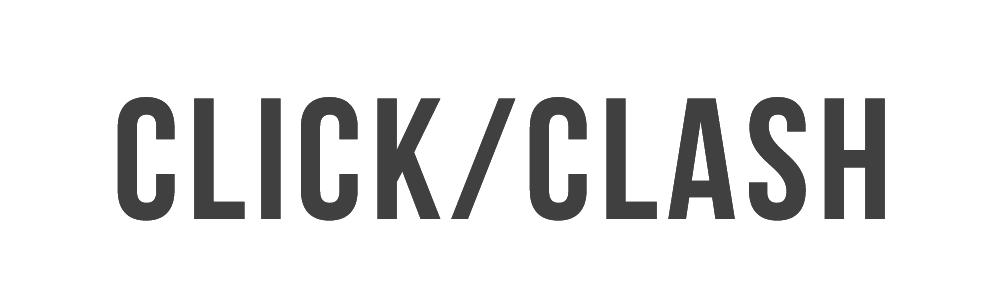 CLICK/CLASH