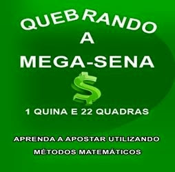 QUEBRANDO A MEGA-SENA