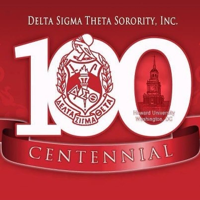 Happy Centennial Anniversary To Delta Sigma Theta Sorority