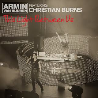 Armin Van Buuren - This Light Between Us (feat. Christian Burns) Lyrics