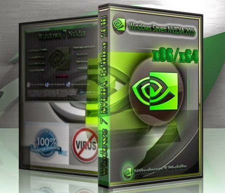 Windows 7 Ultimate Nvidia Edition (X86/X64) Full Activator