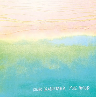 "RINGO DEATHSTARR ""Pure Mood"""