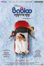 Babloo Happy Hai (2014) Hindi Movie First Look Poster, Release Date, Star Cast and Crew, Trailer, Sahil Anand, Erica Fernandes, Preet Kamal