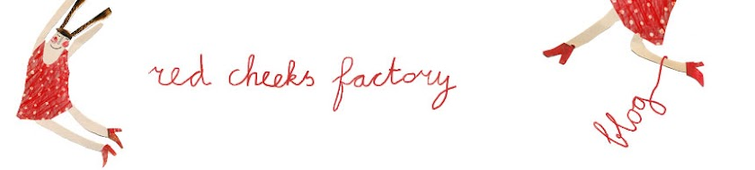 red cheeks factory