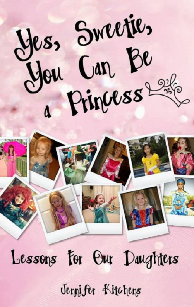 Yes, Sweetie, You Can Be a Princess