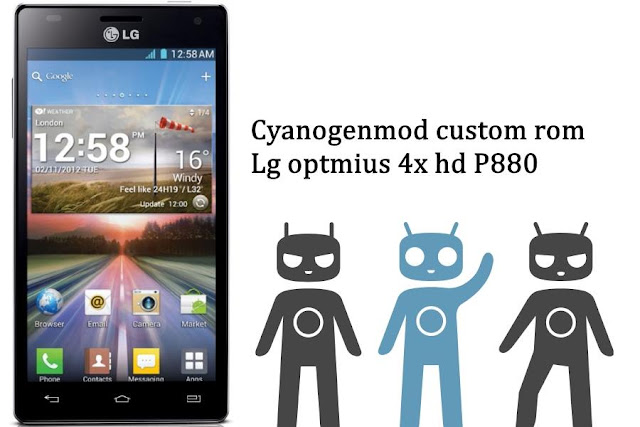Cyanogenmod 12.1 custom rom on Lg optimus 4x hd p880