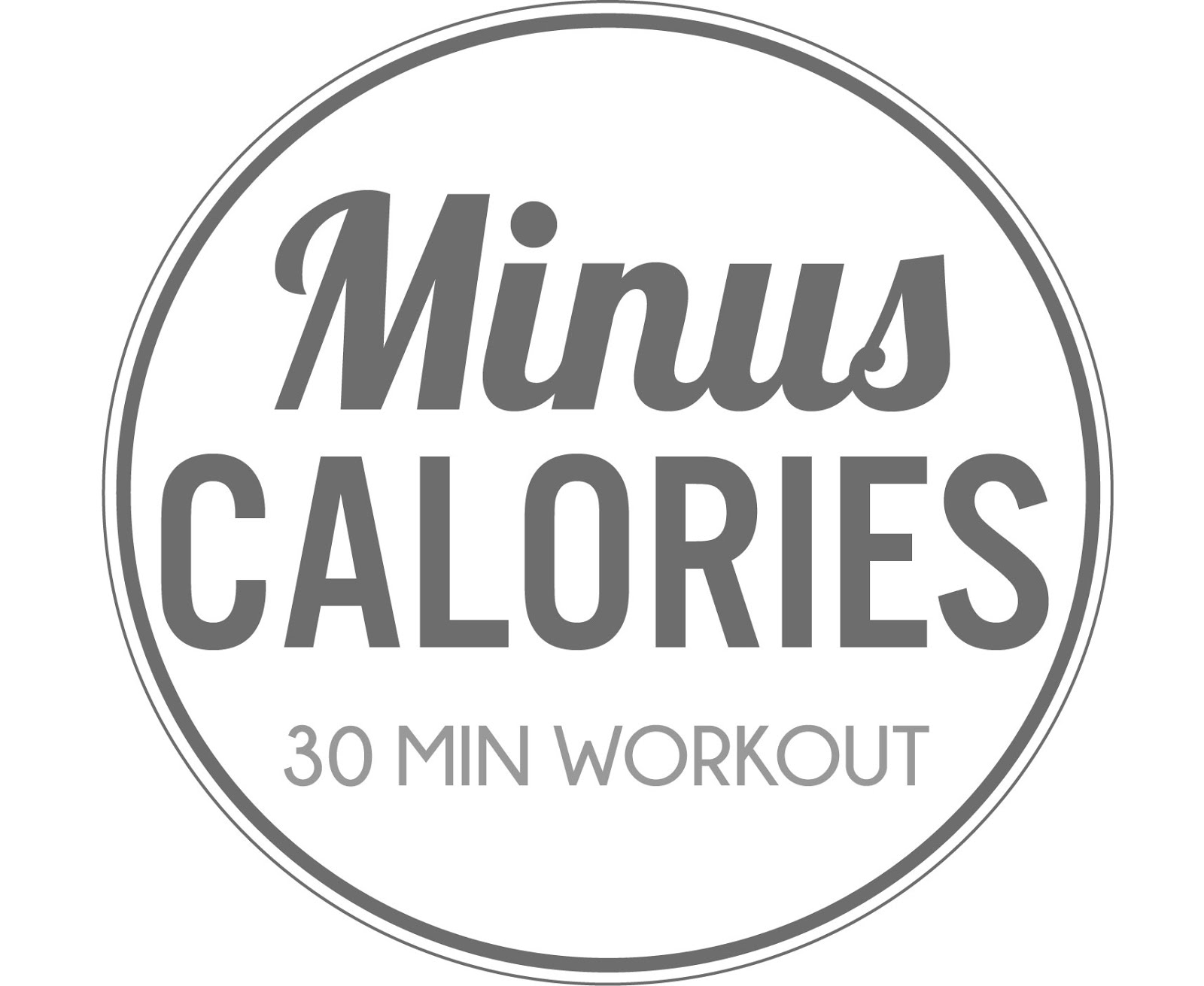 Minus Calories Workout