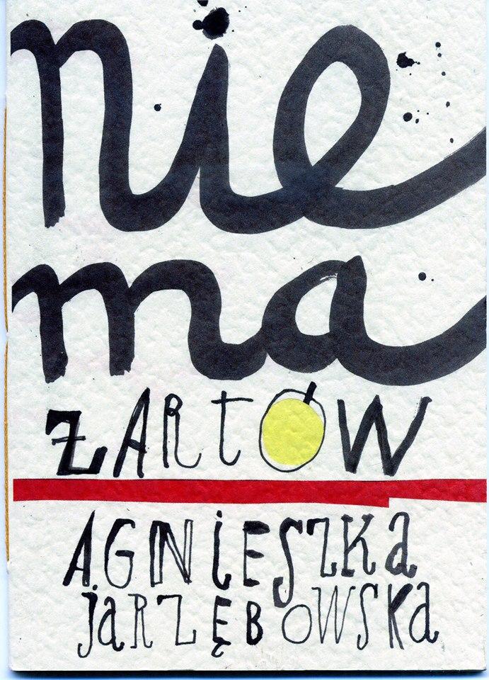 """Agnieszka Jarzębowska - """"Nie ma żartów"""""""