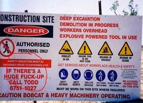 Work site sign with section reading 'If there's a HUGE fuckup call Todd...'