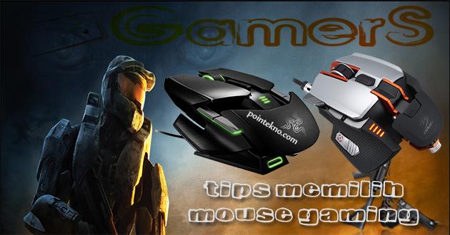 Tips Memilih Mouse Gaming  yang Tepat dan Nyaman
