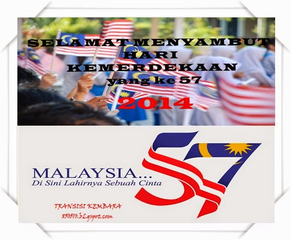 SELAMAT MENYAMBUT HARI KEMERDEKAAN MALAYSIA