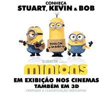 Conheça Stuart, Kevin e Bob